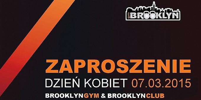 Dzień Kobiet z BrooklynGym& BrooklynClub